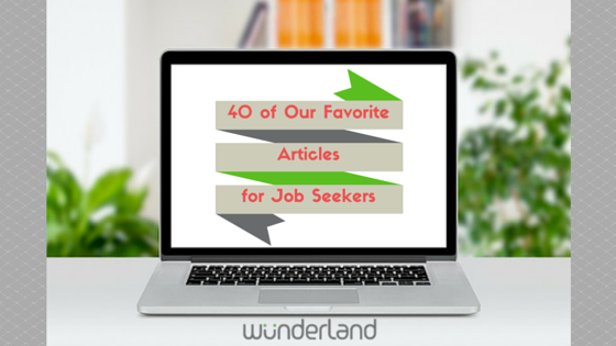 40_of_Our_Favorite_Articles_for_Job_Seekers-1.png