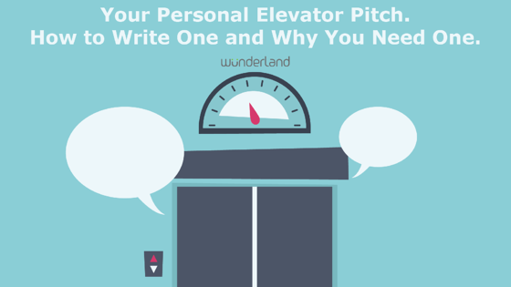 your personal elevator pitch how to write one and why you