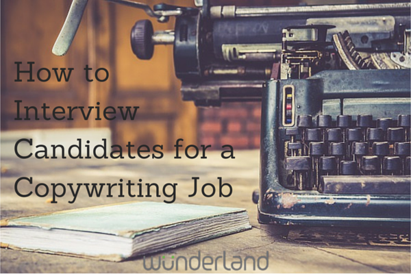 How_to_Interview_Candidates_for_a_Copywriting_Job.png