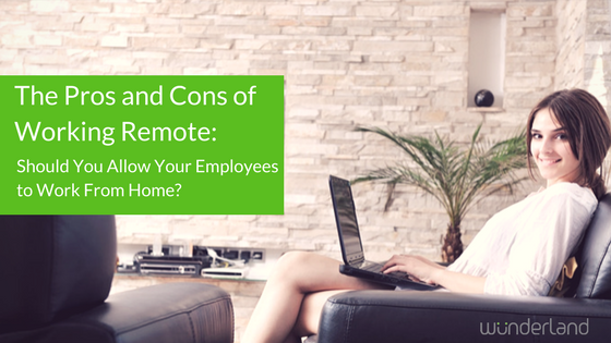 The Pros and Cons of Working Remote- Should You Allow Your Employees to Work From Home-.png