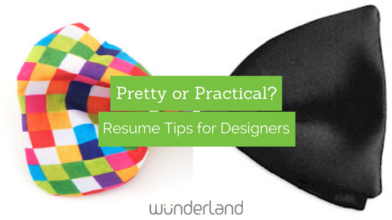 Pretty or Practical? Resume Tips for Designers