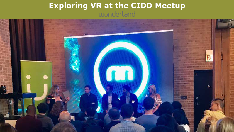 Exploring Virtual Reality at the CIDD Meetup